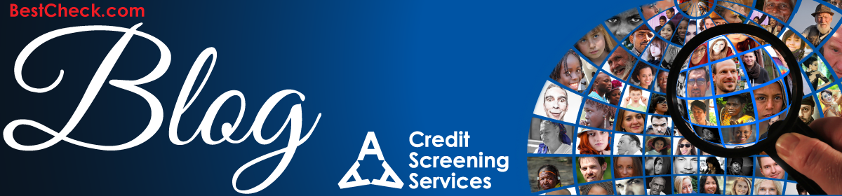 Best Check Blog – AAA Credit Screening Services